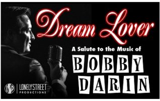 Dream Lover: Salute to Bobby Darin