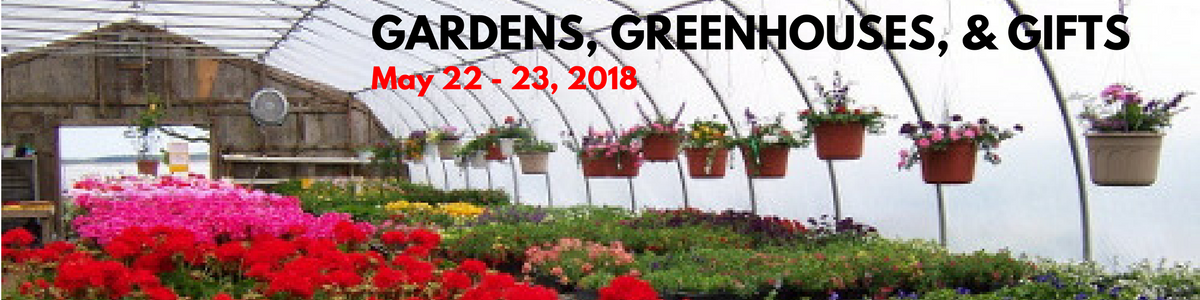 Gardens, Greenhouse & Gifts 2018