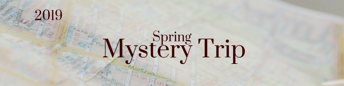 Spring Time Mystery Trip